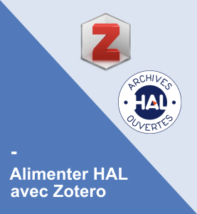 Alimenter HAL avec Zotero